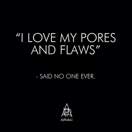 Quote I love my pores