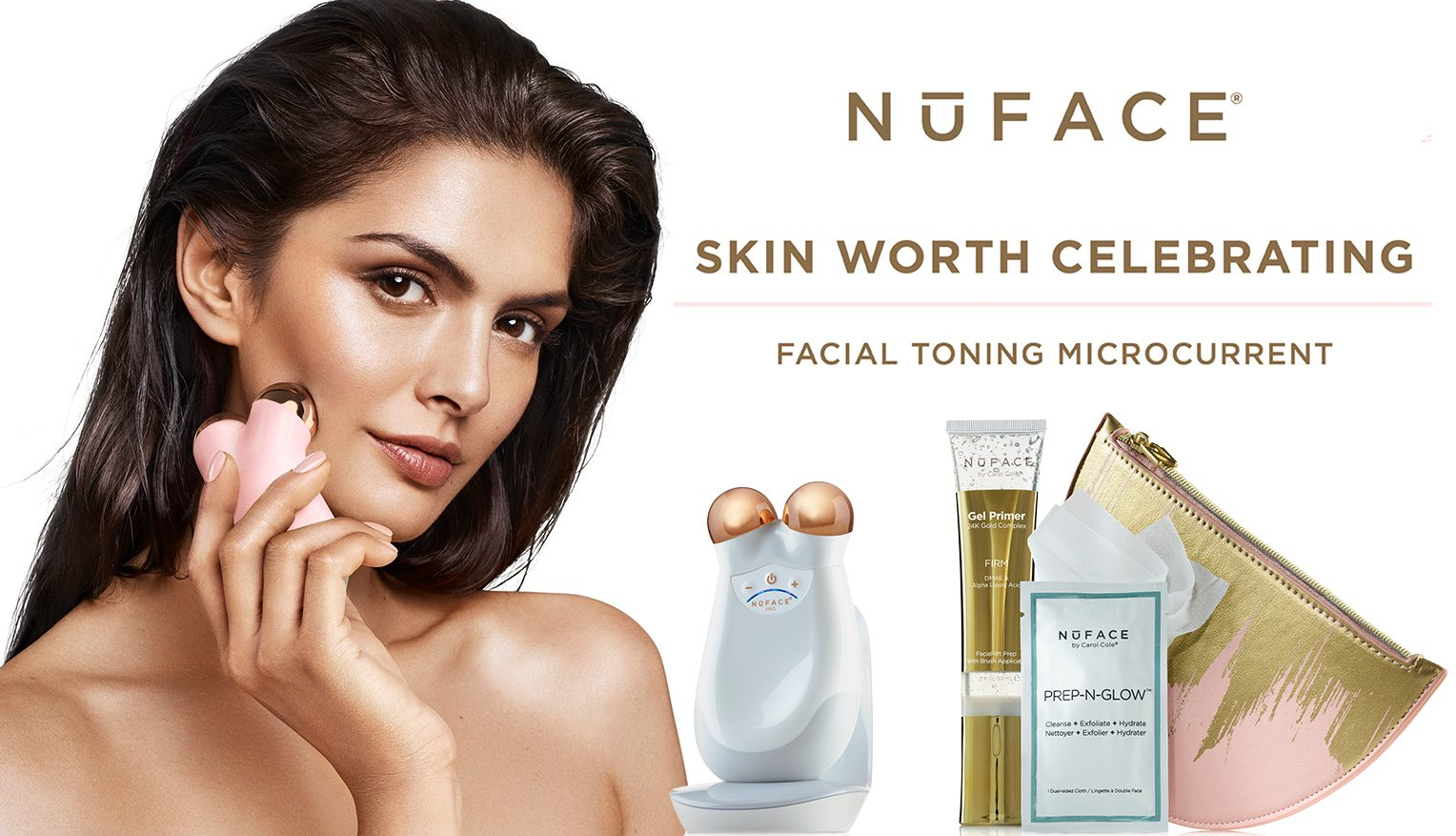 NuFace skin worth celebrating
